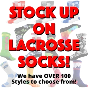 STOCK UP ON LACROSSE SOCKS! We have over 100 Styles to choose from!