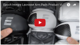 YouTube - Epoch Integra Lacrosse Arm Pads