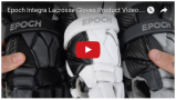 YouTube - Epoch Integra Lacrosse Gloves